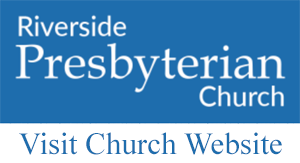 Visit the Riverside Presbyterian Church in Riverside, Illinois Website